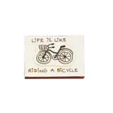 Thiệp Hộp diêm Life is like riding a bicycle - OT005