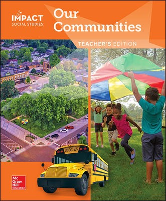 IMPACT Social Studies, Our Communities, Grade 3, Teacher's Edition