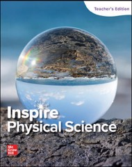 Inspire Science: Physical Science G9-12, Teacher Edition