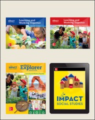 IMPACT Social Studies, Learning and Working Together, Grade K, Complete Print & Digital Student Bundle, 1 year subscription