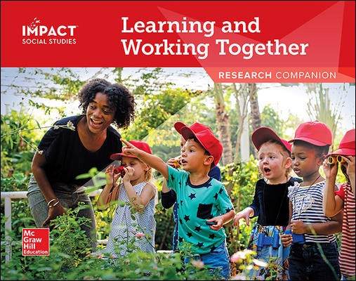 IMPACT Social Studies, Learning and Working Together, Grade K, Research Companion