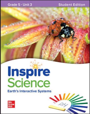 Inspire Science: Grade 5, Student Edition, Unit 3