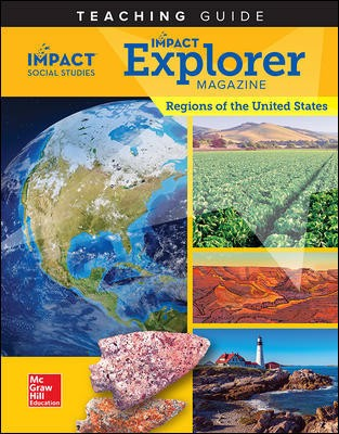 IMPACT Social Studies, Regions of the United States, Grade 4, IMPACT Explorer Magazine Teaching Guide