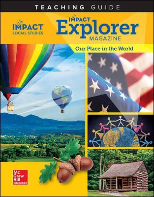 IMPACT Social Studies, Our Place in the World, Grade 1, IMPACT Explorer Magazine Teaching Guide