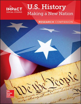 IMPACT Social Studies, U.S. History: Making a New Nation, Grade 5, Research Companion