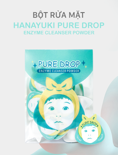 Bột Rửa Mặt – Pure Drop Enzyme Cleanser Powder - Hanayuki Asia