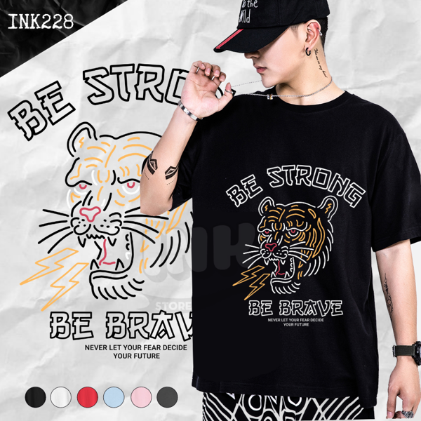 Áo thun BE STRONG BE BRAVE JAPAN STYLE INK228