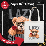 Túi Tote Bag Vải Canvas Mẫu YOU LAZY SUNDAY INK217