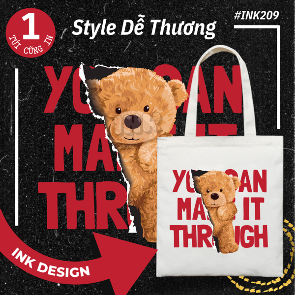 Túi Tote Bag Vải Canvas Mẫu YOU MAKE IT THROUGH INK209
