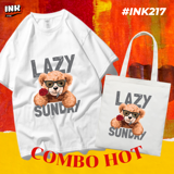 COMBO HOT: Áo thun + túi canvas TEDDY BEAR LAZY SUNDAY INK217