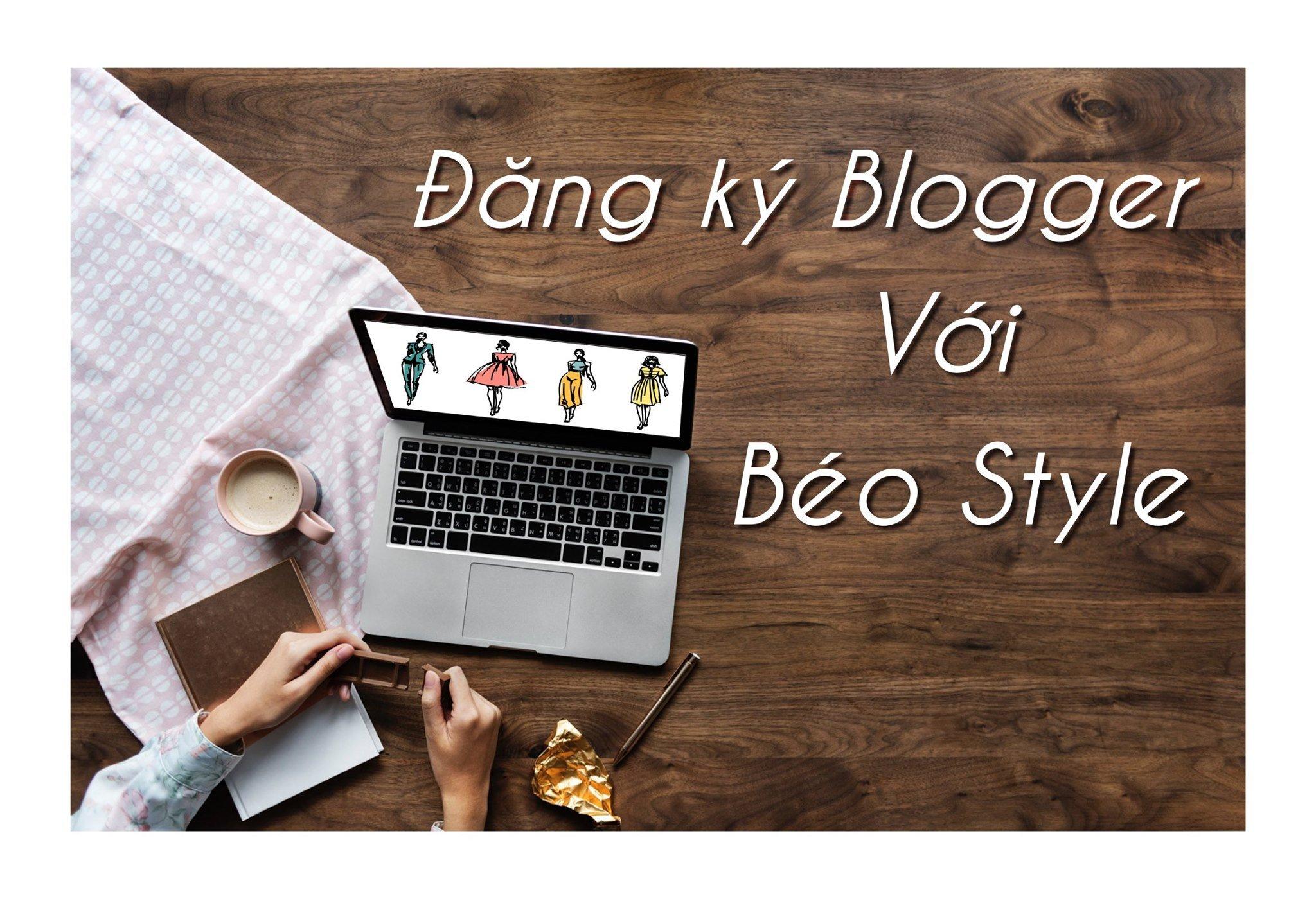 Đăng ký Blogger với Béo Style