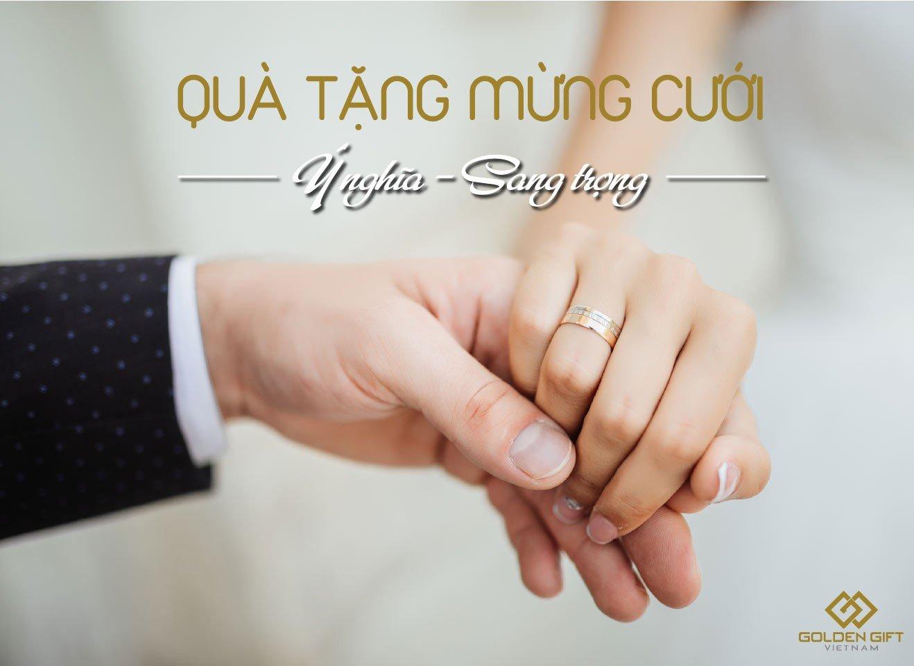 quà tặng kỷ niềm ngày cưới, Quà mừng cưới ý nghĩa ặng cô dâu chú rể