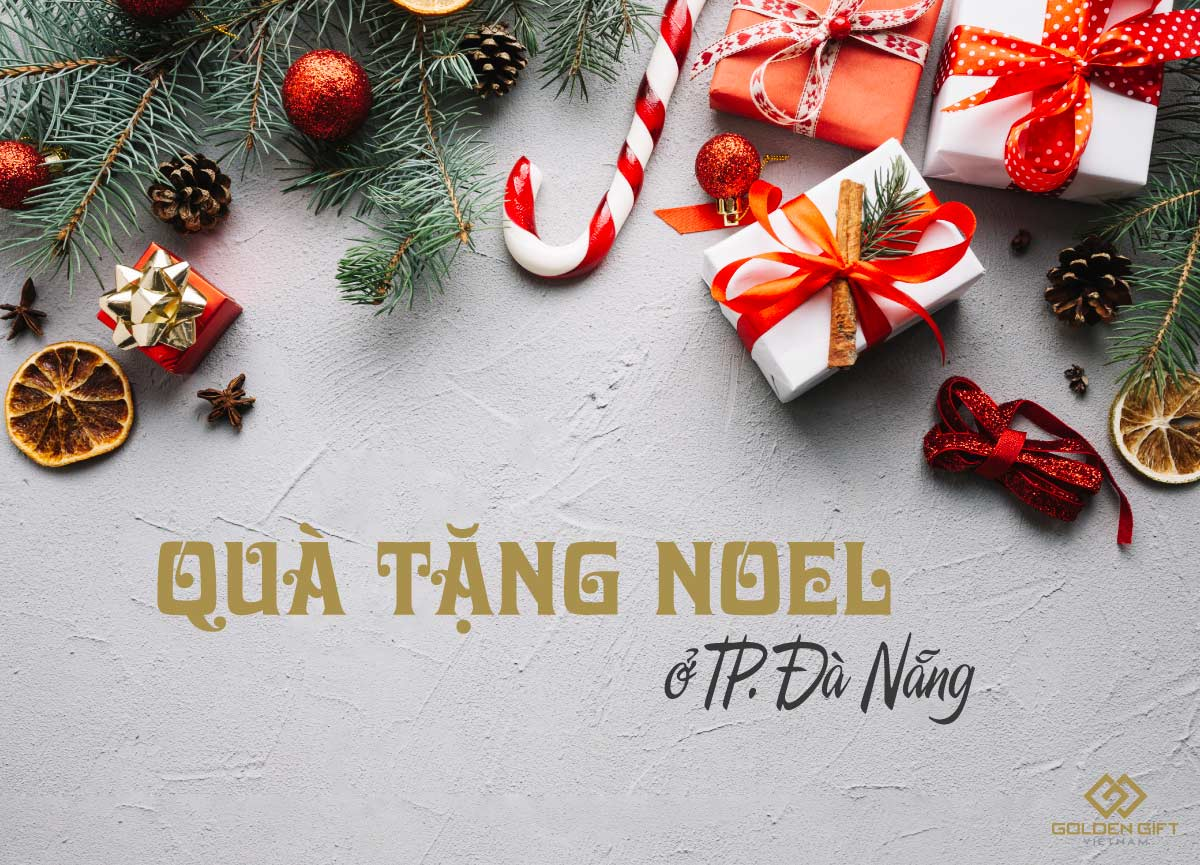 Golden Gift Việt Nam✅sẽ gợi ý giúp bạn những món quà tặng lễ noen, noel, giáng sinh ✅ tại TP. Đà Nẵng✅cho bạn gái, người yêu, vợ✅ý nghĩa, độc đáo nhất✅ hiện nay