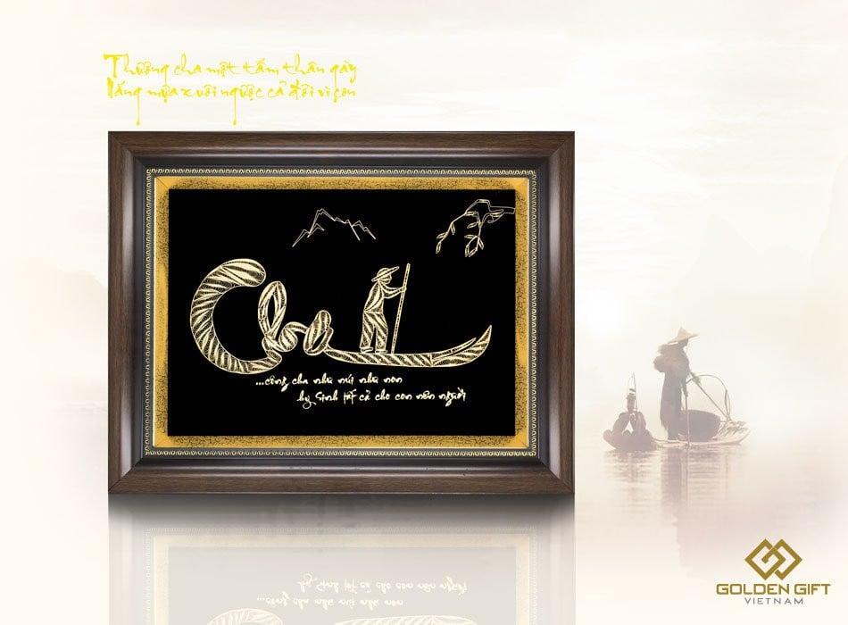 tranh mạ vàng 24K, tranh chữ cha mạ dát vàng, quà tặng cha mạ vàng ý nghĩa