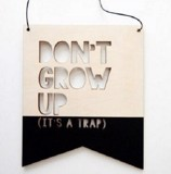 BẢNG DONT GROW UP