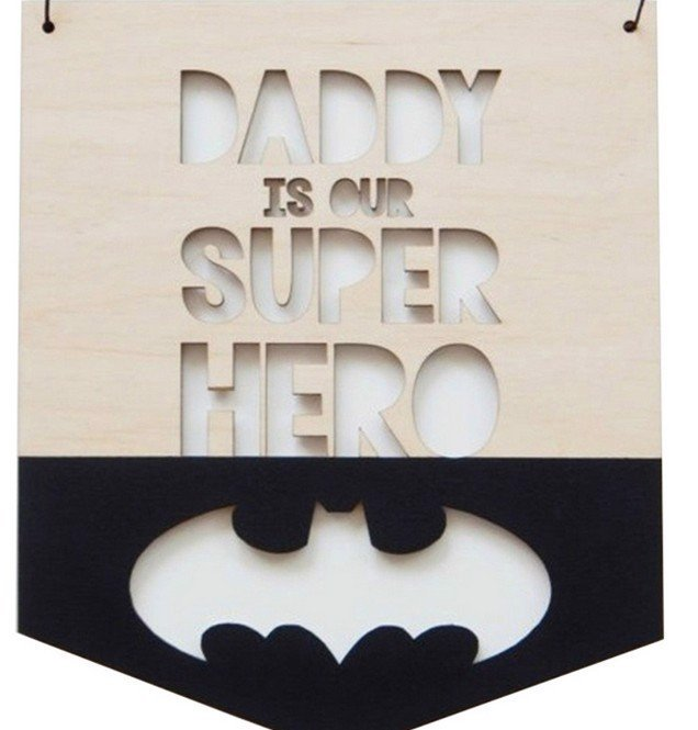 BẢNG DADDY IS SUPER HERO