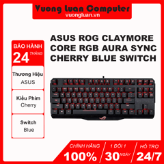 Bàn phím cơ Asus ROG Claymore Core RGB Aura Sync Cherry Blue switch