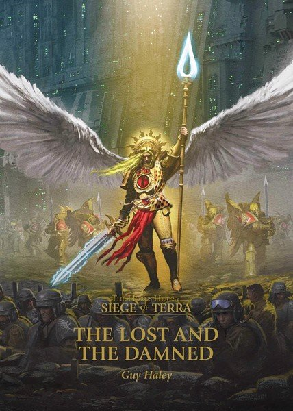 HORUS HERESY:SOT:THE LOST AND THE DAMNED