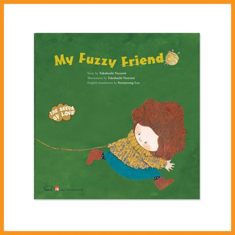 Bạn Fuzzy của tớ (The Seeds of love: My Fuzzy Friend)