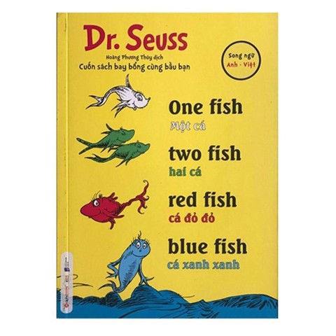 Dr. Seuss - One fish, two fish, red fish, blue fish - Một cá, hai cá, cá đỏ đỏ, cá xanh xanh