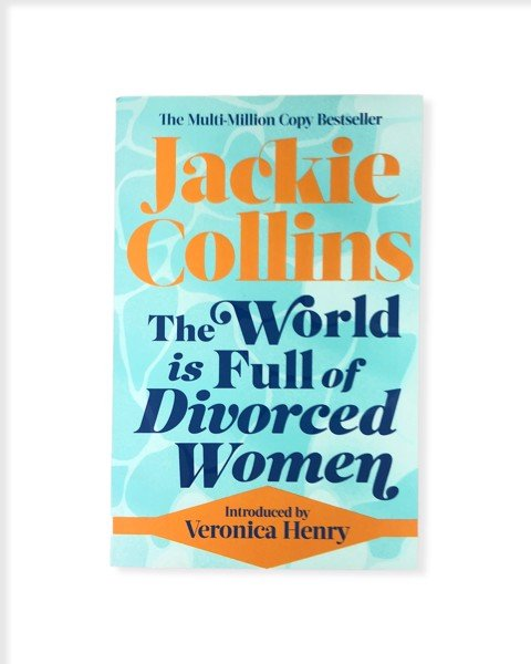 The World Is Full Of Divorced Women by Jackie Collins
