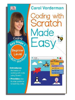 Coding With Scatch Made Easy - Scratch Workbook