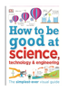 How to be good at Science
