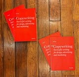 Copywriting, Second Edition: Successful Writing for Design, Advertising and Marketing_9781780670003_Laurence King Publishing