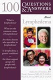 100 Questions and Answers About Lymphedema