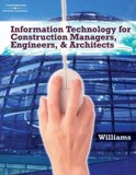 Information Technology for Construction Managers, Architects