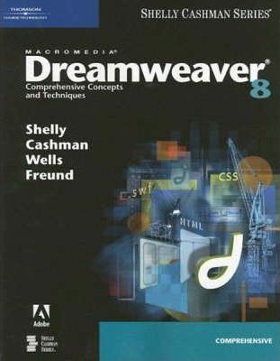 Macromedia Dreamweaver 8 : Comprehensive Concepts and Techniques
