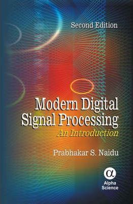 Modern Digital Signal Processing : An Introduction
