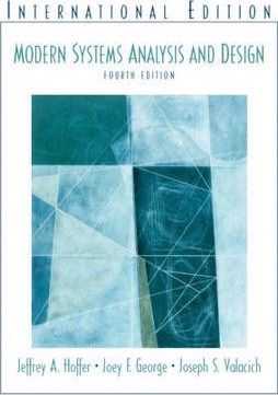 Modern Systems Analysis and Design : International Edition