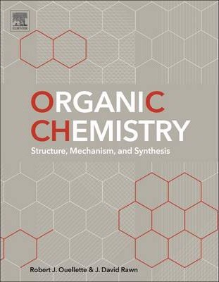 Organic Chemistry : Structure, Mechanism, and Synthesis