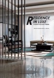 Residence in Luxe