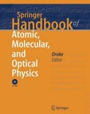 Springer Handbook of Atomic, Molecular, and Optical Physics