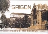 Saigon Trace Of The Old Days