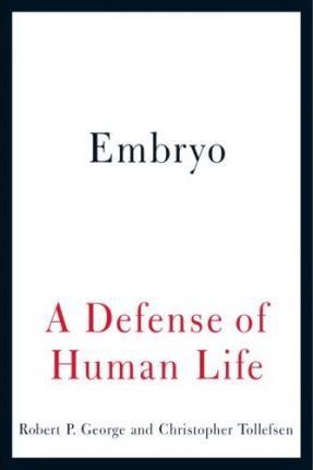 EMBRYO A DEFENSE OF HUMAN LIFE
