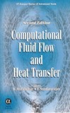Computational Fluid Flow And Heat Transfer,