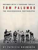 Dreamer With A Thousand Thrills : The Rediscovered Photographs of Tom Palumbo_Tom Palumbo_9781576878071_powerHouse Books,U.S.