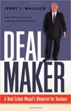 Dealmaker: A Real Estate Mogul's Blueprint for Success