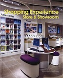 Shopping Experience : Store & Showroom