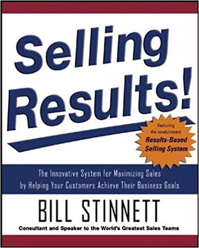 Selling Results!: The Innovative System