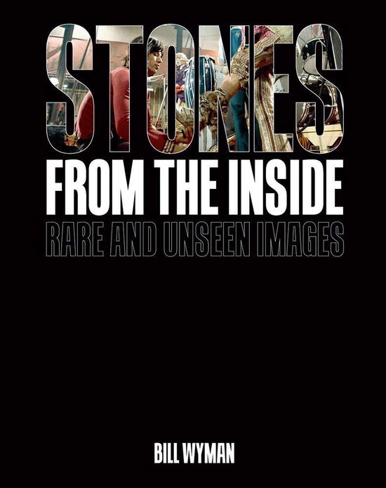 Stones From the Inside : Rare and Unseen Images_Bill Wyman_9781788840699_Acc Art Books