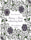 The Being In The Now Colouring Book