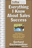 Everything I Know About Sales Success