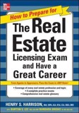 How to Prepare For and Pass the Real Estate Licensing Exam and Have A Great Career