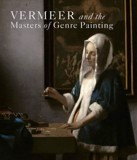 Vermeer and the Masters of Genre Painting : Inspiration and Rivalry_Eddy Schavemaker_9780300222937_Yale University Press