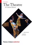 The Theatre : A Concise History_Phyllis Hartnoll_9780500204092_Thames & Hudson Ltd