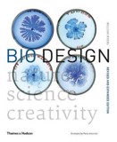 Bio Design : Nature * Science * Creativity_William Myers_9780500294390_Thames & Hudson
